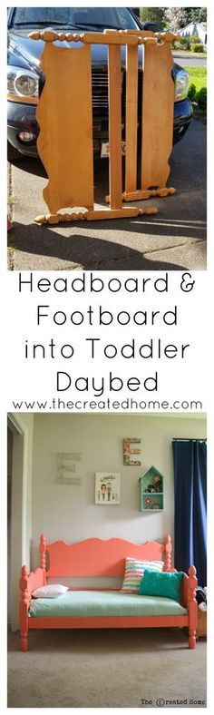How To Turn A Headboard And Footboard Into A Toddler Daybed