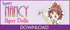 Fancy Nancy Paper dolls-Sarah Lily would love this! Party Activities, Craft Activities For Kids, Book Activities, Projects For Kids, Crafts For Kids, Amelia Bedelia, Reading Website, I Can Read Books, Nancy Doll