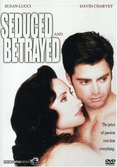 Seduced And Betrayed ... little known Susan Lucci movie