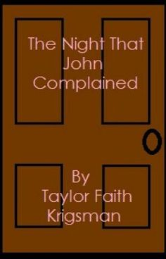 The Night That John Complained -- short story -- John has never complained about Mary's food... until now. Is he losing interest in their games? How can Mary make him love her?