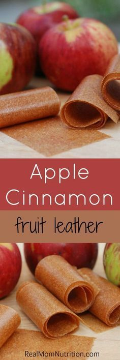 Homemade Apple Cinnamon Fruit Leather -- Real Mom Nutrition