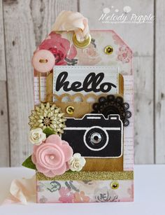 Melody Rupple: A Paper Melody – Embellished Gift Tags - 4/16/15.  (Maya Roads stamps: Perfect Picture).  (Pin#1: Cameras... Pin+ Hello; Tags).