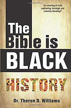 Free eBook The Bible Is Black History Author Dr. Theron D. Black History Books, Black History Facts, Black Books, Great Books To Read, Got Books, Free Pdf Books, African American History, Book Photography, Free Reading