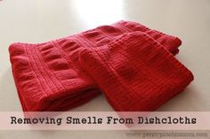 Easy way to remove smells from dishcloths!