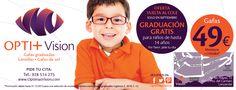VUELTA AL COLE en Optimas Vision Graduación totalmente gratuita y sin compromiso para todos los niños hasta 14 años. Solo este mes!