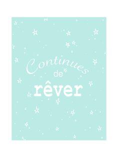 """Illustration citation """" Continues de rêver """" : Affiches, illustrations, posters par emilieb-illustrations"""