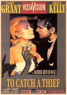"""""""To Catch a Thief"""" (1955). French Riviera, beautiful people, fantastic wardrobe, great story. The way Hitchcock used (and didn't use) background noise was really neat."""