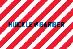 Huckle the Barber branding by Proud