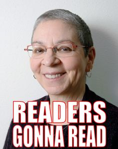 Readers gonna read.  Nancy Pearl. Seattle Public Library.