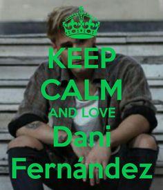 Keep calm: Dani Fernández (04)