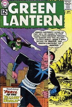 Green Lantern n°15, September 1962, cover by Gil Kane and Murphy Anderson.