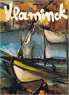 "Vlaminck: Maurice De; Mascheroni, Anna M Vlaminck- Amazon.com: Books. Vlaminck is one of my favorite Fauve artists. His work truly represents the movement: Editor in chief Anna Maria Mascheroni. Art director Luciano Raimondi. Text Massimo Carra. Translation Carol Lee Rathman. Production Art, Bologna. This edition published 1993. Published by Park Lane. Printed in Italy by Gruppo Editoriale Fabbri S.p.A., Milan. ""If you are a painter, you have only to look inside of yourself"" (Vlaminck) Bologna, Art Director, Art History, Editor, Milan, Literature, Anna, Italy, Matisse"