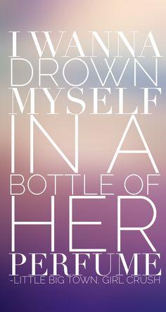 Little Big Town. Girl Crush. // #lyrics #girlcrush
