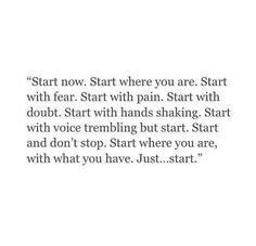 Just start it now