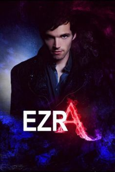 The only bad guy that is still totally attractive even though he's pure evil - Ezra