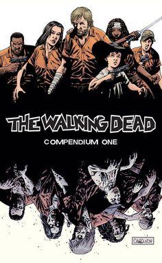 The Walking Dead  By: Robert Kirkman