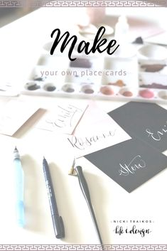 I thought I'd demystify the process of making seating cards so that you can try your hand at making them for your next gathering, special event or meeting! Nicki Traikos www.lifeidesign.com  #seatingcards #ideas #papercrafts #calligraphy