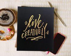 Live Creatively Print