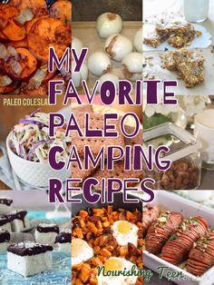 Nourishing Teen: My Favorite Paleo Camping Recipes