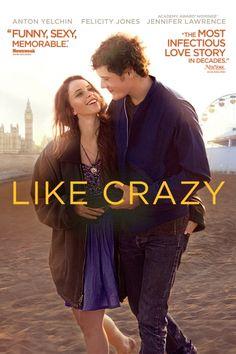 Like Crazy Movie Poster - Anton Yelchin, Jennifer Lawrence, Felicity Jones  #LikeCrazy, #MoviePoster, #DrakeDoremus, #Drama, #AntonYelchin, #FelicityJones, #JenniferLawrence