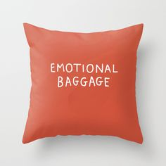 Emotional Baggage Throw Pillow by Gemma Correll | Society6 #art  #design #awesome #print  #poster  #color  #cool  #gift  #gift #ideas  #hipster  #funny  #Illustration  #threadless  #drawing  #girls  #beautiful #humor
