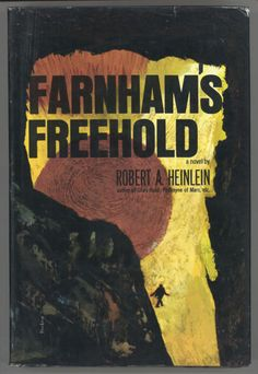 Farnham's Freehold (1964) is a science fiction novel set in the near future by Robert A. Heinlein.  Farnham's Freehold is a post-apocalyptic tale, as the setup for the story is a direct hit by a nuclear weapon, which sends a fallout shelter containing a man, his wife, son, daughter, daughter's friend, and black domestic servant into the future.   The book is popular with survivalist groups.
