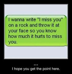 That's how much I miss you... Lol