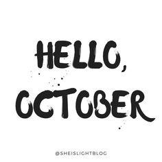 Hello, October! #October #quote