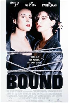Bound. Directed by the Wachowski brothers.
