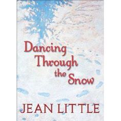 Dancing Through the Snow by Jean Little / Rating 4