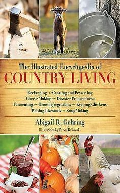 Keeping Chickens, Raising Chickens, Brew Your Own Beer, Goat Farming, Living Off The Land, Disaster Preparedness, How To Make Cheese, Drying Herbs, Livres