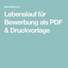 Lebenslauf für Bewerbung als PDF & Druckvorlage