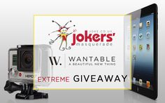 Wantable and Jokers' Masquerade are giving away a Go Pro Camera and an iPad Mini - enter now!  Ends at 3pm 04/30