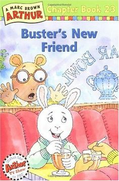 Buster's New Friend: A Marc Brown Arthur Chapter Book 23 (Arthur Chapter Books) by Marc Brown   Rent this book   mintaad.com