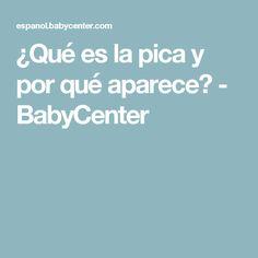 ¿Qué es la pica y por qué aparece? - BabyCenter