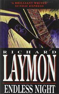 Endless Night (1993) My favourite Laymon book.