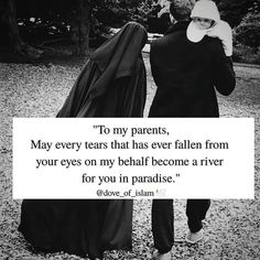 May Allah swt grant every parents the highest rank in jannah Ameen ? Left Me Quotes, Love My Parents Quotes, Ali Quotes, Reminder Quotes, Beautiful Islamic Quotes, Islamic Inspirational Quotes, Religious Quotes, Father Quotes, Wife Quotes