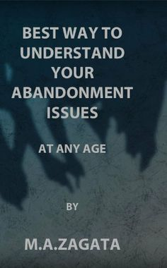 Dealing with feelings of abandonment