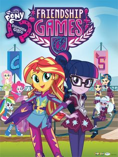 Exclusive My Little Pony: Equestria Girls - Friendship Games poster available!