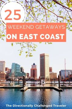 Don't want to fly? Find a weekend getaway on the east coast here! From Canada to Florida - we've got you covered