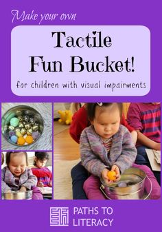Make your own tactile fun bucket for young children who are blind or visually impaired!