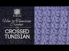 How to Tunisian Crochet the Crossed Tunisian Stitch  http://youtu.be/yHu3a2Qcgy0