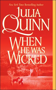 [Book Recommendation] When He Was Wicked (Bridgertons #6) by Julia Quinn Historical romance/one of my faves in the series. Wonderful book!