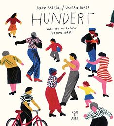EPub Hundred: What You Learn in a Lifetime Author Heike Faller and Valerio Vidali, Jey Leonardo, Illustrator, Penguin Books, Latest Books, New Things To Learn, What Is Life About, Love Book, Book Publishing, Free Ebooks