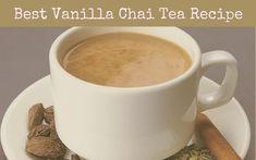 Best Vanilla Chai Tea Recipe of 2020 Chi Tea Recipe, Edible Printer For Cakes, Chia Tea Latte Recipe, Chai Tea Benefits, Te Chai, Homemade Chai Tea, Vanilla Chai Tea, Chocolate Tea Cake, Tea Smoothies
