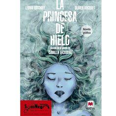 LA PRINCESA DE HIELO (LÉONIE BISCHOFF-OLIVIER BOCQUET)
