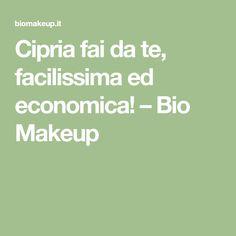 Cipria fai da te, facilissima ed economica! – Bio Makeup
