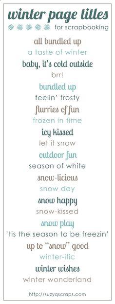 winter scrapbook ideas | winter scrapbook page titles