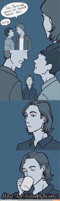 Dean: Cas. Espacio personal, ya hablamos de esto / Cas: Perdon /// Destiel *0*