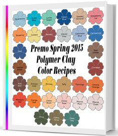 Premo Spring 2015 Polymer Clay Color Recipe Ebook is now available. *sigh* such drab, depressing colors for spring